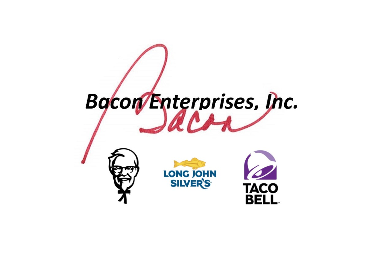 Bacon Enterprises - KFC, Taco Bell, Long John Silver's